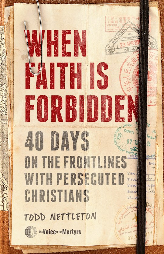 When Faith Is Forbidden by Of Martyr Voice | SHOPtheWORD