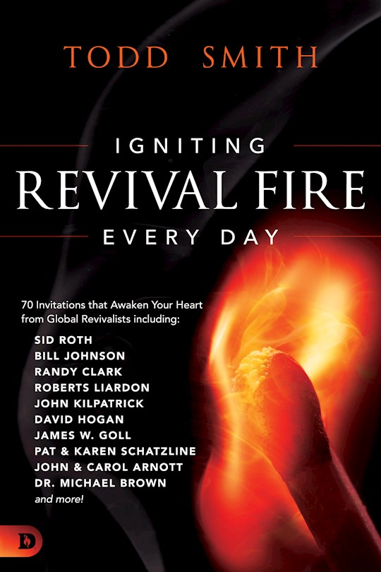 Igniting Revival Fire Everyday by Todd Aaron Smith | SHOPtheWORD
