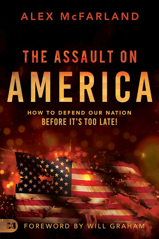 The Assault On America by Alex McFarland | SHOPtheWORD