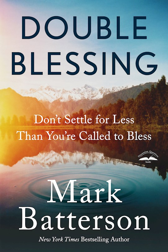 Double Blessing-Softcover by Mark Batterson | SHOPtheWORD
