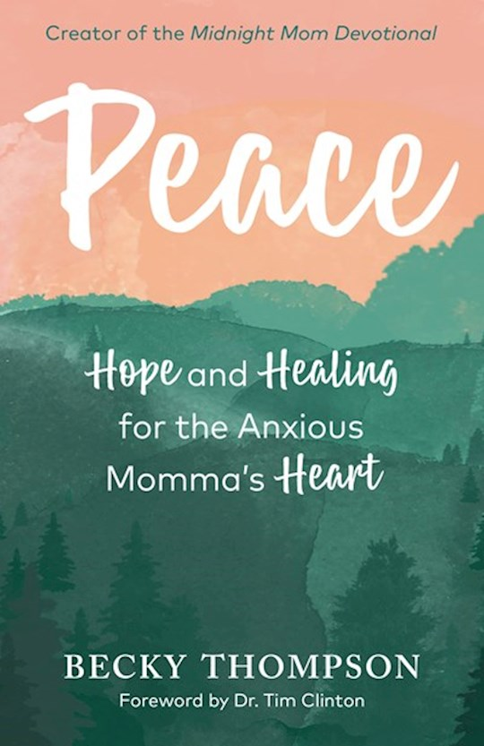 Peace by Becky Thompson | SHOPtheWORD