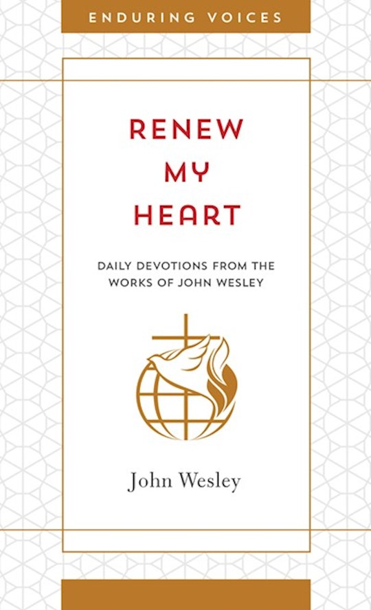 Renew My Heart (Enduring Voices) (Apr 2021) by John Wesley   SHOPtheWORD