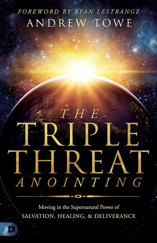 Triple Threat Anointing by Andrew Towe | SHOPtheWORD