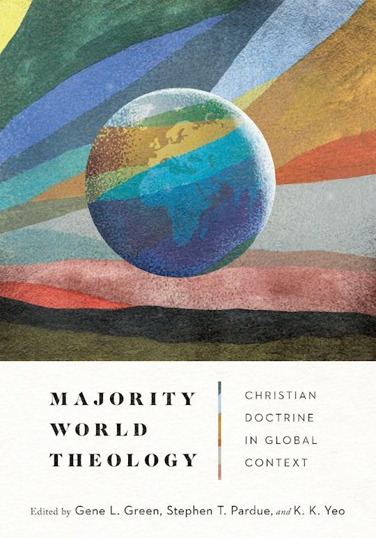 Majority World Theology by Gene L Green | SHOPtheWORD