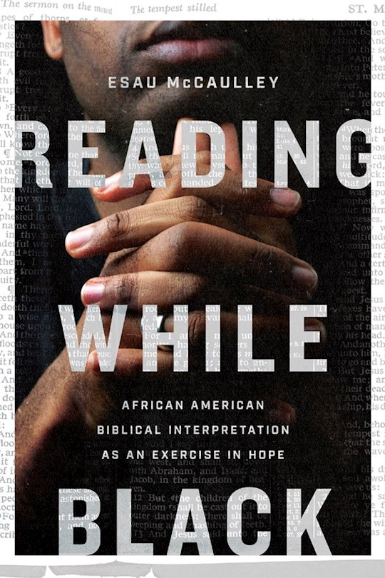 Reading While Black by Esau Mccalley | SHOPtheWORD