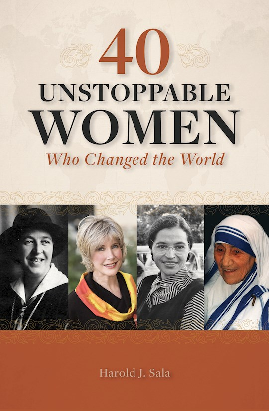 40 Unstoppable Women (Apr 2021) by Harold Sala | SHOPtheWORD