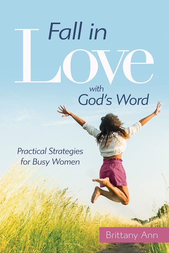 Fall In Love With God's Word by Brittany Ann | SHOPtheWORD