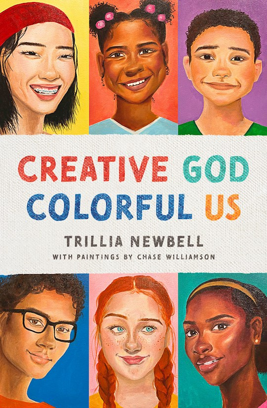 Creative God, Colorful Us by Trillia Newbell   SHOPtheWORD