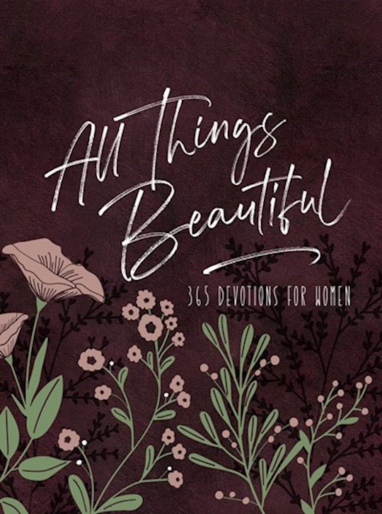 All Things Beautiful Ziparound Devotional-Faux Leather (May 2021) by Publis Broadstreet   SHOPtheWORD