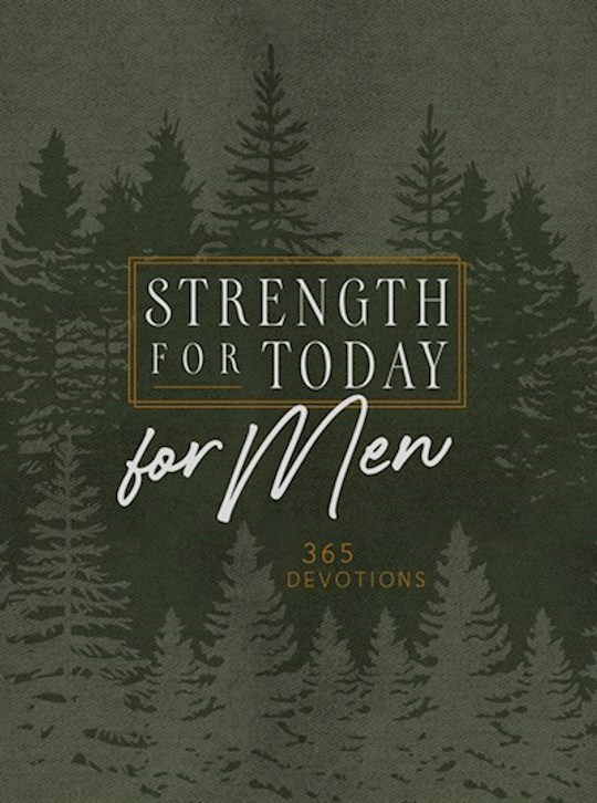 Strength For Today For Men Ziparound Devotional-Faux Leather (May 2021) by Publis Broadstreet | SHOPtheWORD