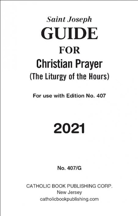 Saint Joseph Guide For Christian Prayer: The Liturgy Of The Hours (2021) Large Print (#407/G) by C E L I | SHOPtheWORD