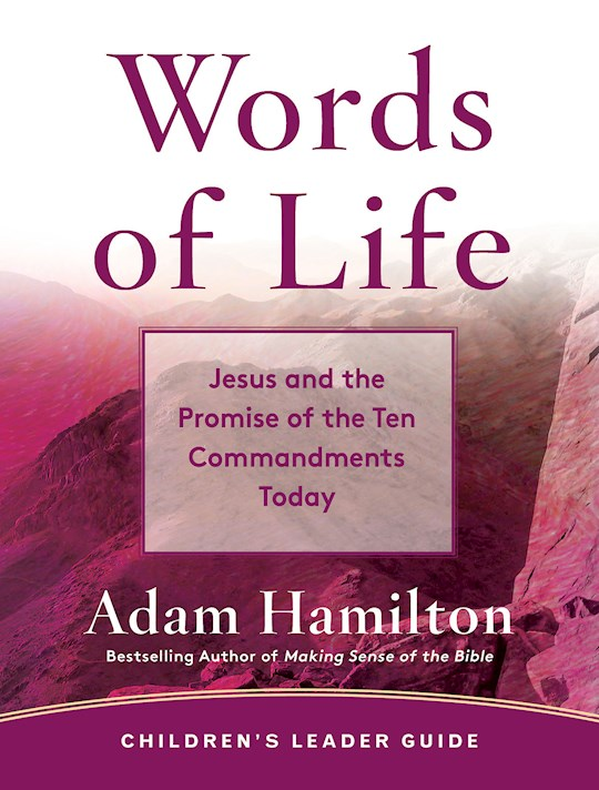 Words Of Life Children's Leader Guide by Adam Hamilton | SHOPtheWORD