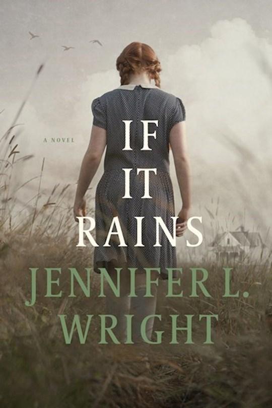 If It Rains-Softcover (Jul 2021) by Jennifer L Wright | SHOPtheWORD