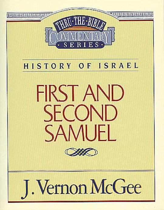 First And Second Samuel (Thru The Bible Commentary) by J. Vernon McGee | SHOPtheWORD